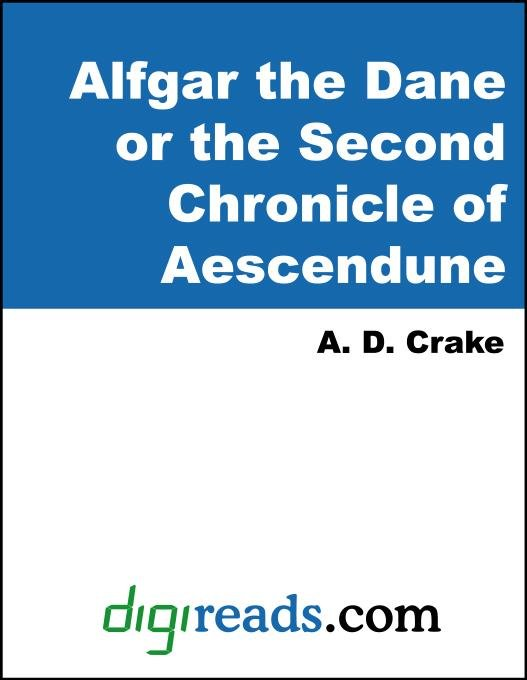 Alfgar the Dane or the Second Chronicle of Aescendune EB9785551379935