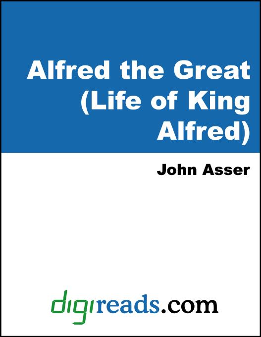 Alfred the Great (Life of King Alfred) EB9785551378730