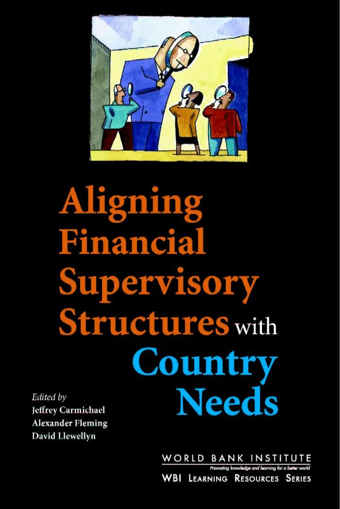 Aligning Financial Supervisory Structures with Country Needs: EB9785551408710