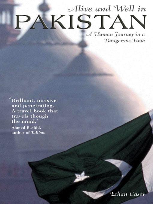 Alive and Well in Pakistan - A Human Journey in a Dangerous Time EB9785551567523