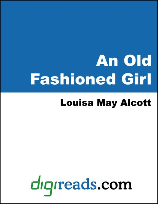 An Old-Fashioned Girl EB9785551318378