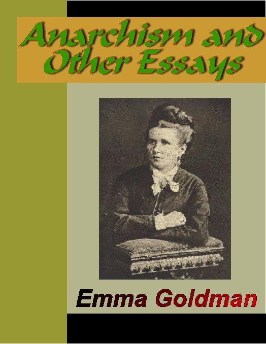 Anarchism and Other Essays EB9785551358626
