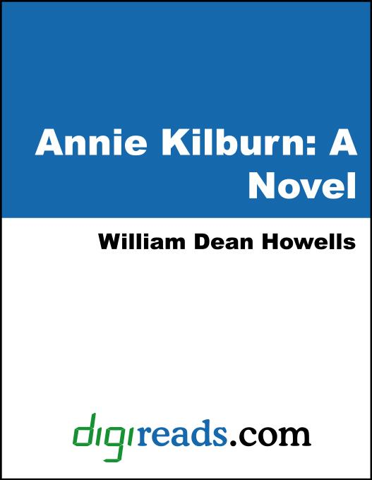 Annie Kilburn: A Novel EB9785551351740