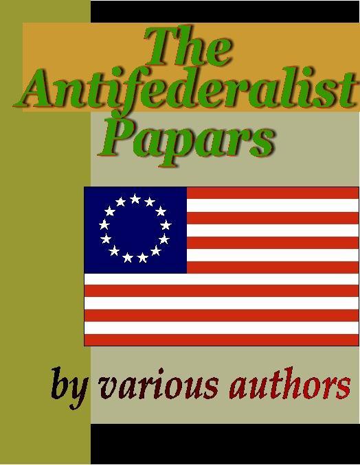 Antifederalist Papers EB9785551297499