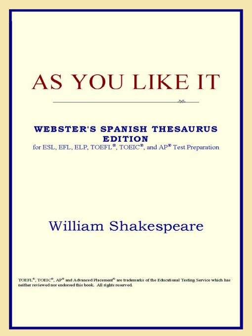 As You Like It (Webster's Spanish Thesaurus Edition) EB9785551552710