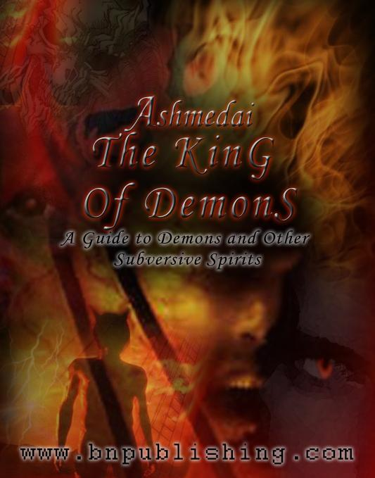 Ashmedai, The King Of Demons:A Guide to Demons and Other Subversive Spirits EB9785551478263