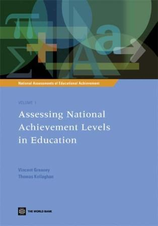 Assessing National Achievement Levels in Education Volume 1: National Assessments of Educational Achievement EB9785551828068