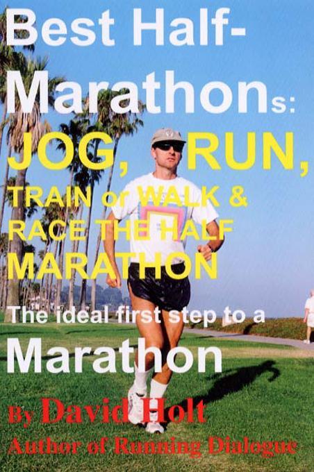Best Half-Marathons: Jog, Run, Train or Walk EB9785551246787