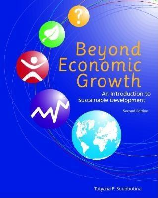 Beyond Economic Growth, Second Edition: An Introduction to Sustainable Development