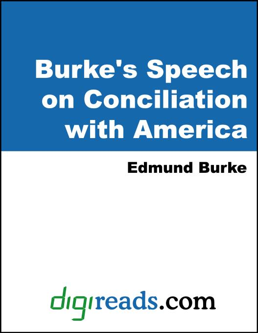 Burke's Speech on Conciliation with America EB9785551397243
