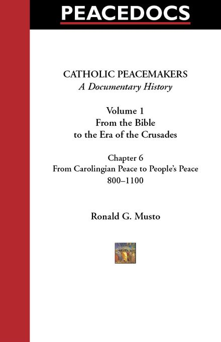 Catholic Peacemakers 1: 6. From Carolingian Peace to People's Peace, 800-1100 EB9785551729549