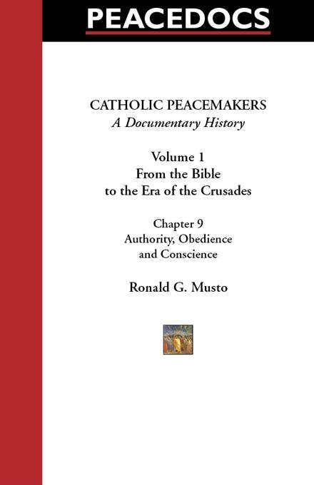 Catholic Peacemakers 1: 9. Authority, Obedience, and Conscience EB9785551729570