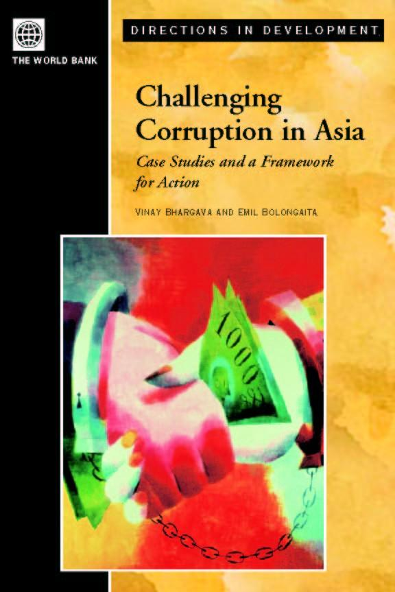 Challenging Corruption in Asia: Case Studies and a Framework for Action EB9785551407935