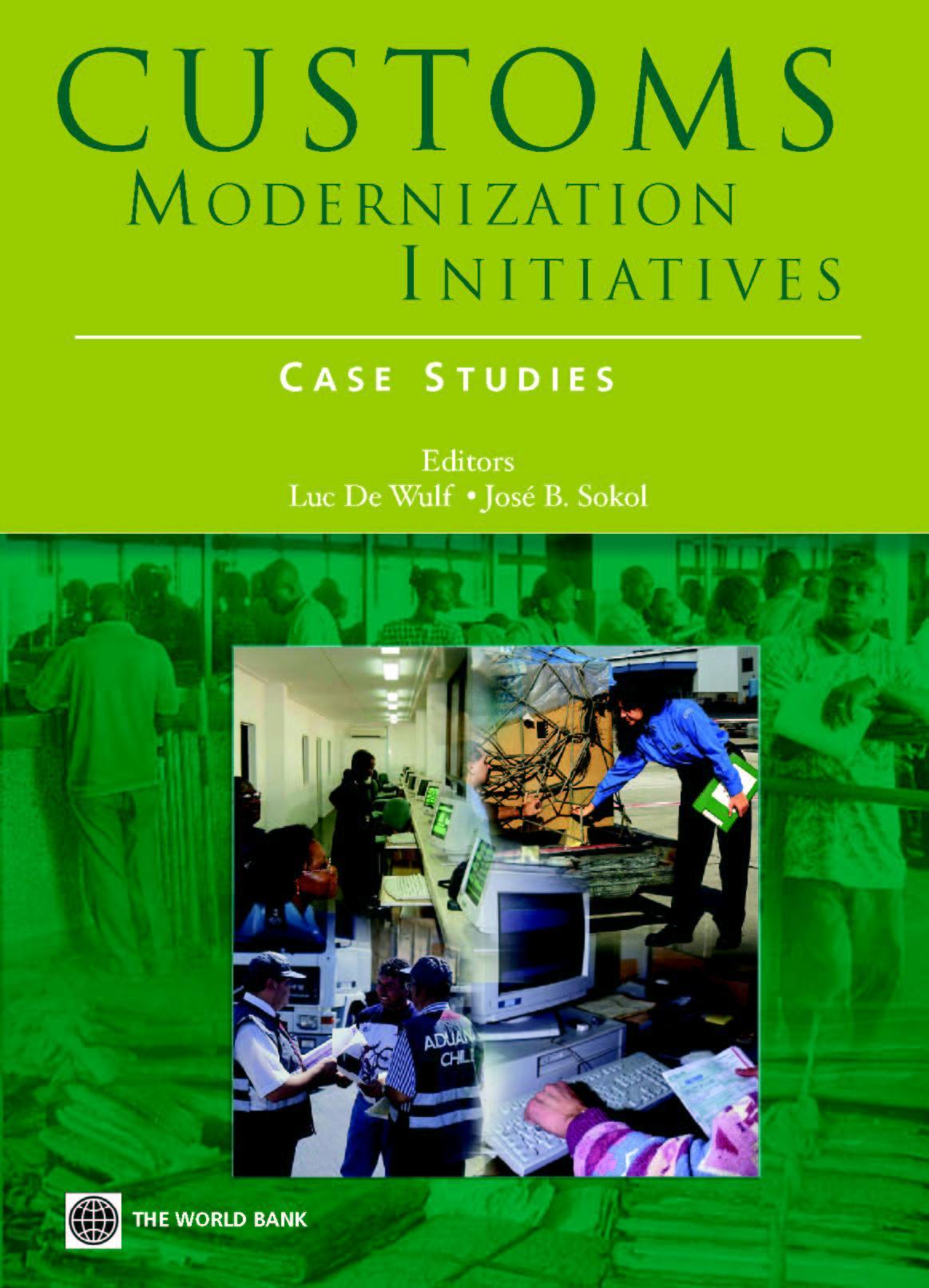 Customs Modernization Initiatives: Case Studies EB9785551408154