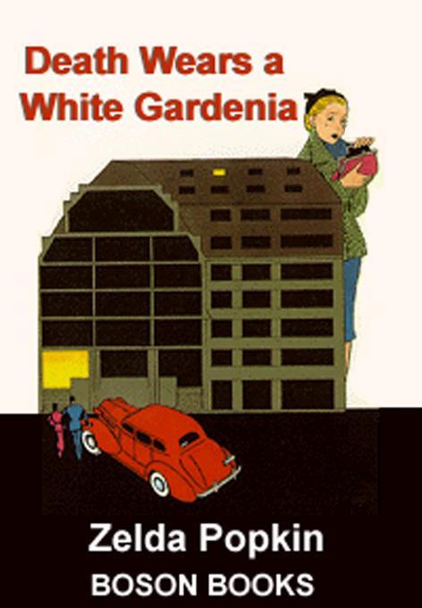 Death Wears a White Gardenia