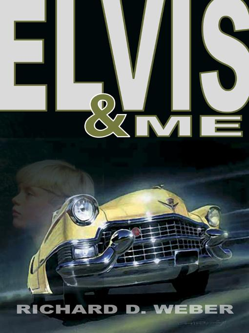 ELVIS AND ME: A MYSTERY THRILLER FEATURING ELVIS PRESLEY EB9785551322573