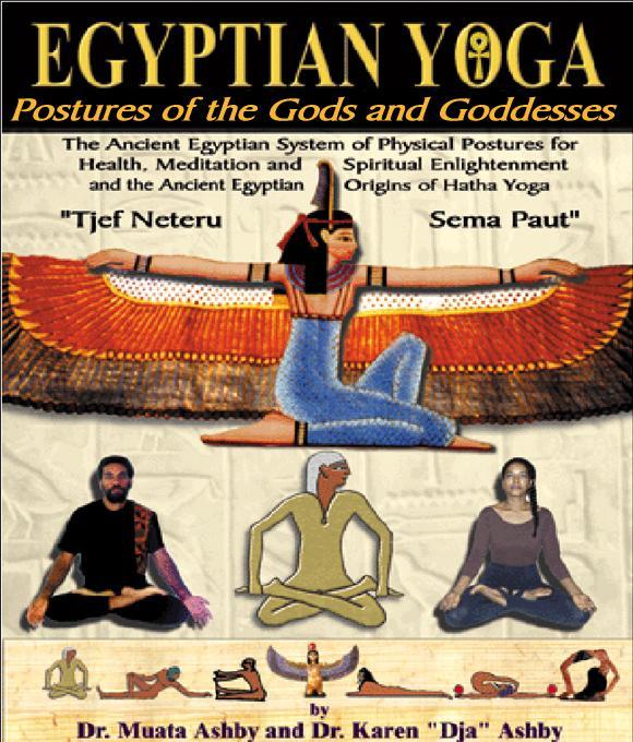 Egyptian Yoga: Postures of the Gods and Goddesses EB9785551540687