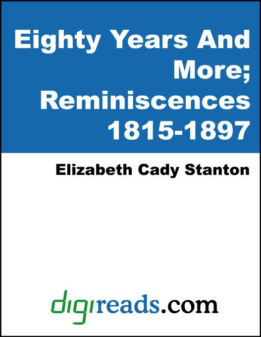Eighty Years And More: Reminiscences 1815-1897 EB9785551355397