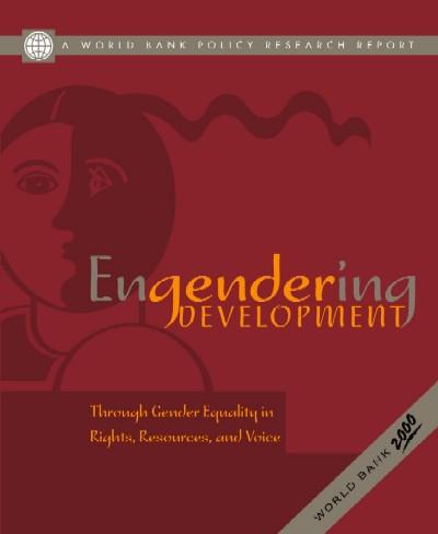Engendering Development: Through Gender Equality in Rights, Resources, and Voice EB9785551405580