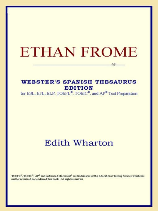 Ethan Frome (Webster's Spanish Thesaurus Edition) EB9785551551751