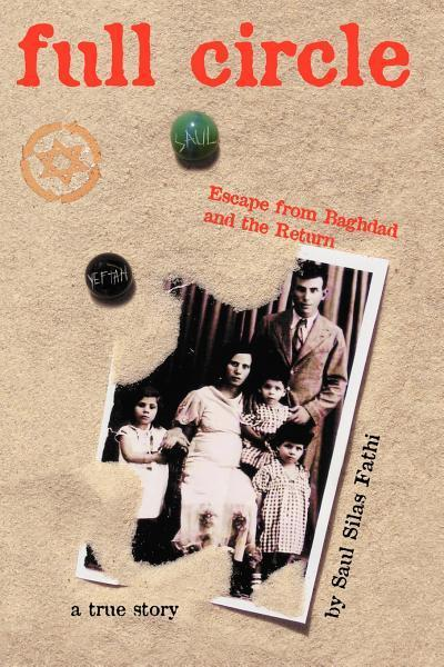 FULL CIRLE: ESCAPE FROM BAGHDAD AND THE RETURN EB9785551679110