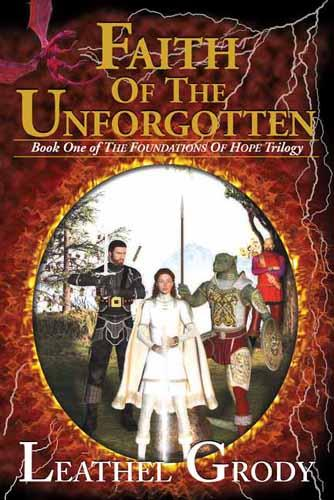 Faith of the Unforgotten [The Foundations of Hope Trilogy Book 1] EB9785551485339
