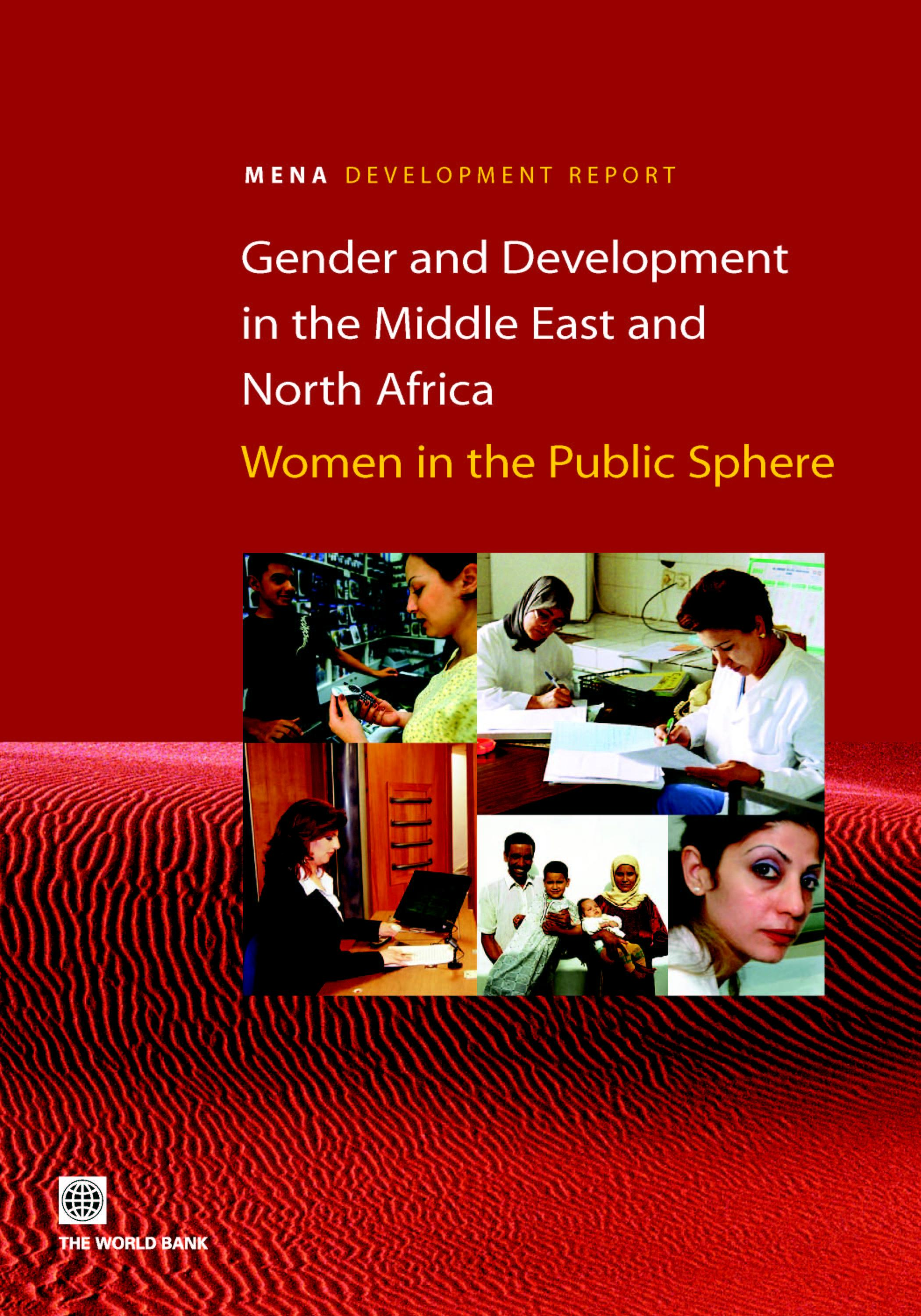 Gender and Development in the Middle East and North Africa: Women in the Public Sphere EB9785551407881