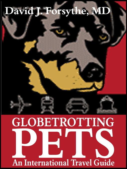 Globetrotting Pets: An International Travel Guide EB9785551470250