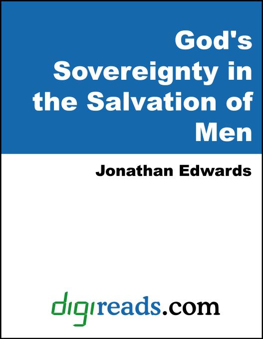 God's Sovereignty in the Salvation of Men EB9785551380313
