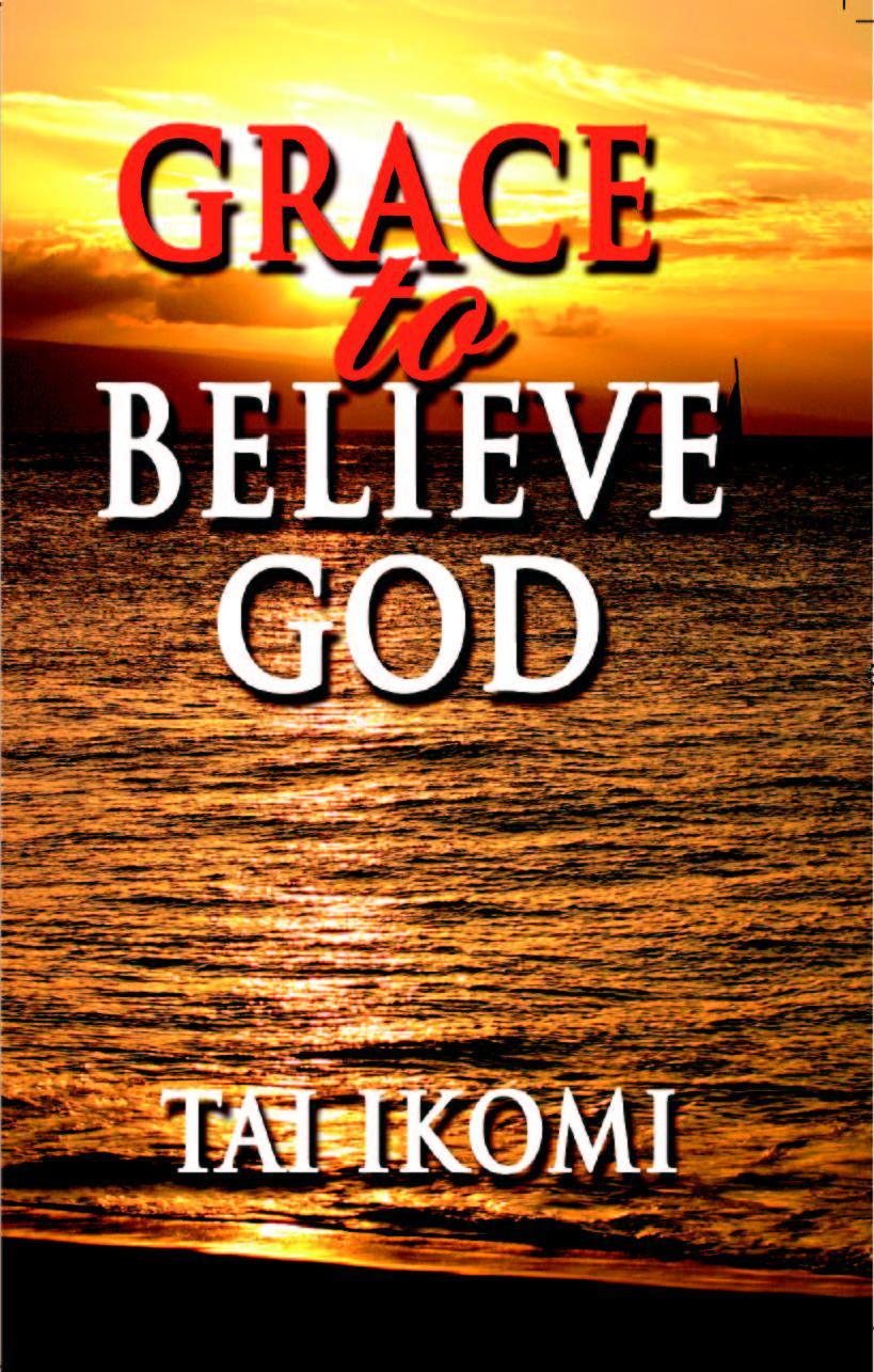 Grace to Believe God EB9785551431268