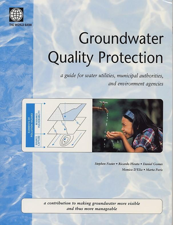Groundwater Quality Protection: A Guide for Water Service Companies, Municipal Authorities and Environment Agencies EB9785551406051