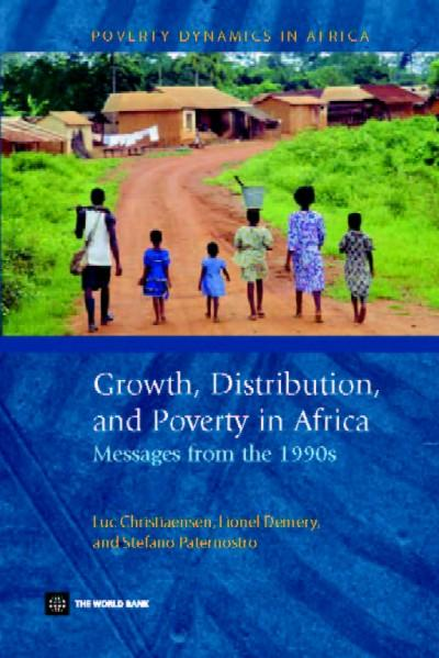 Growth, Distribution and Poverty in Africa: Messages from the 1990s EB9785551406624