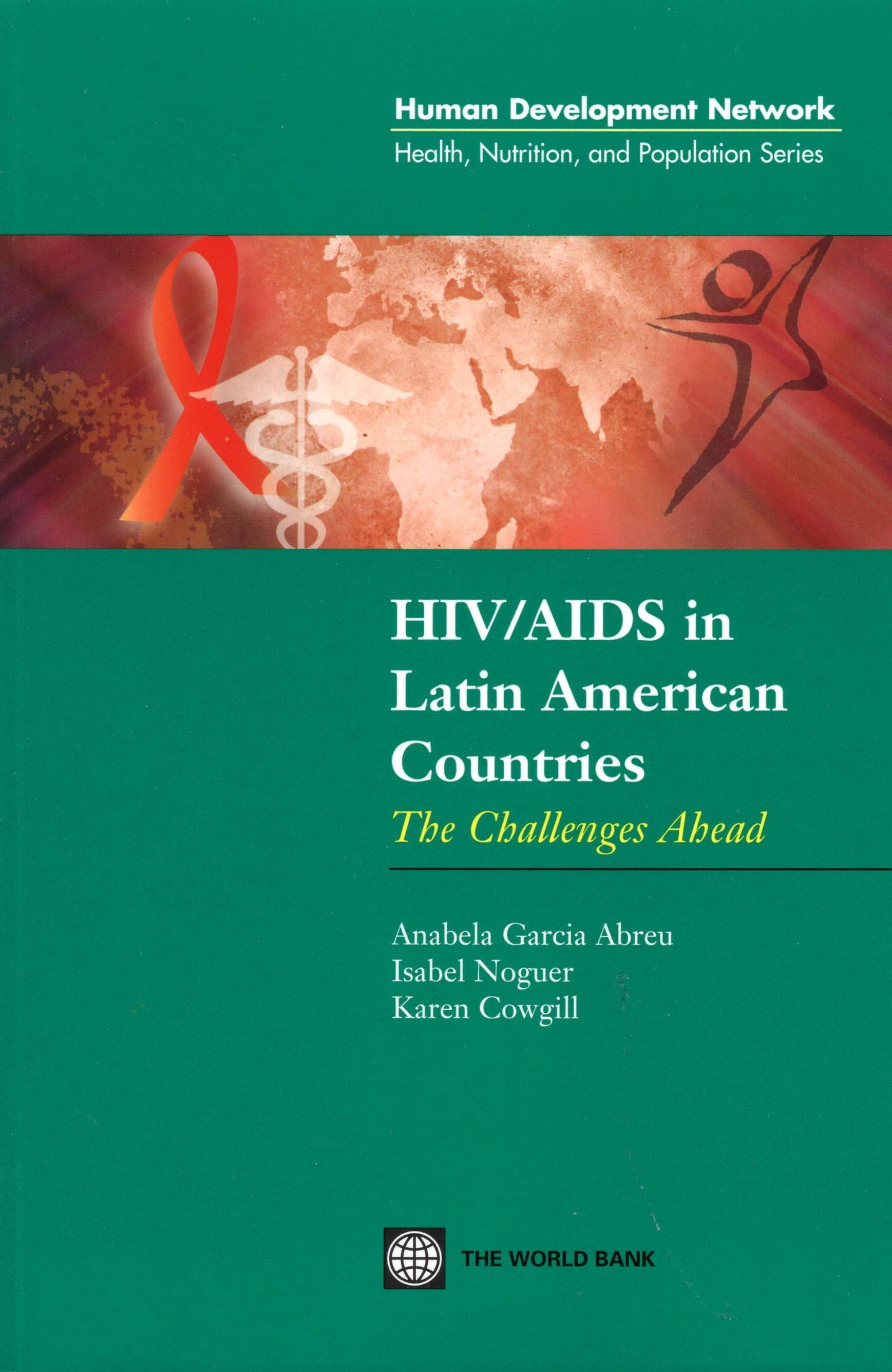 HIV/AIDS in Latin American Countries: The Challenges Ahead EB9785551406747