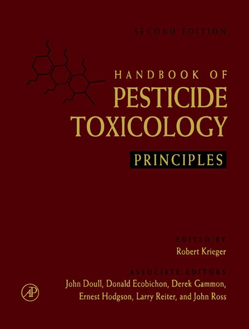 Handbook of Pesticide Toxicology, Two-Volume Set: Principles and Agents EB9785551931379