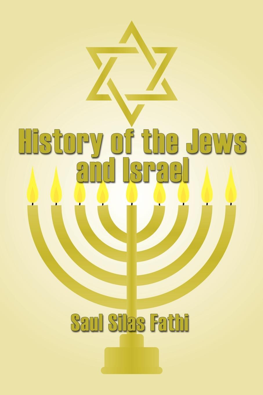 History Of The Jews And Israel EB9785551502050