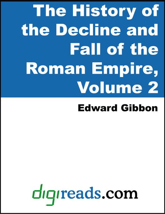 History of the Decline and Fall of the Roman Empire Volume 2 EB9785551324072