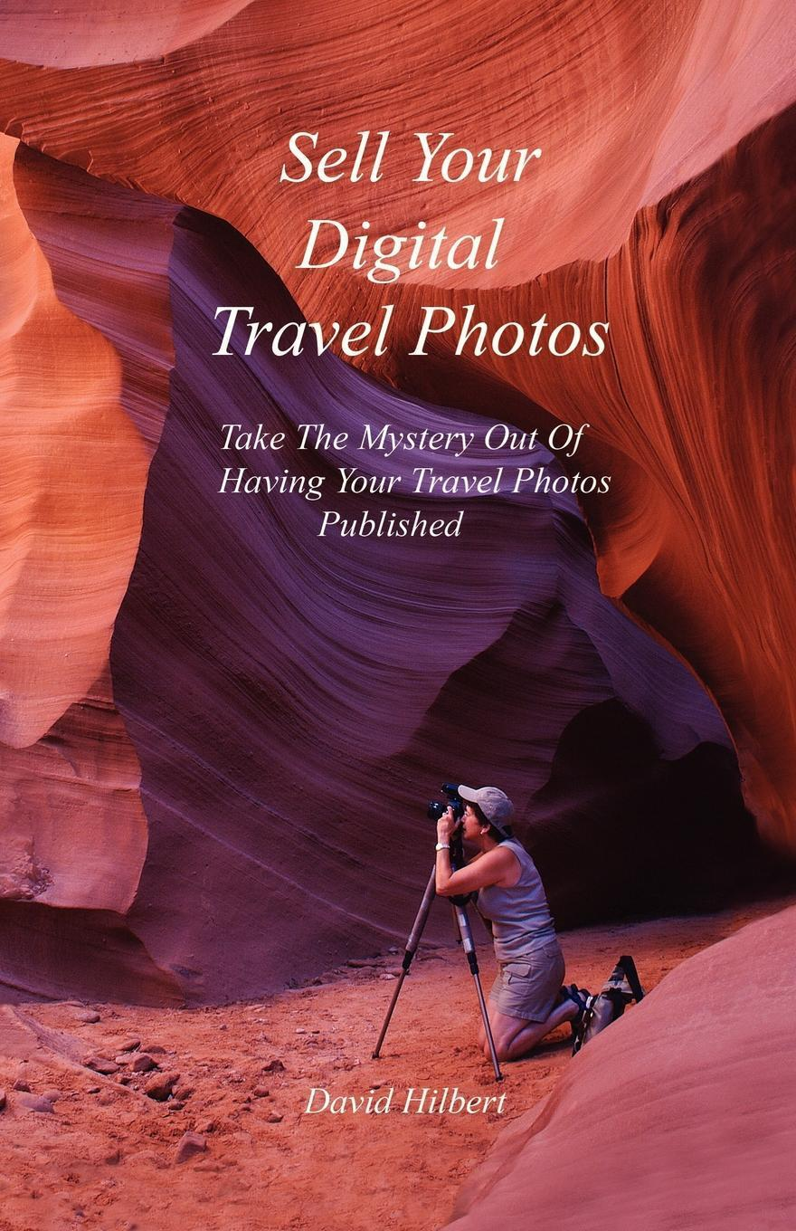How To Sell Your Digital Travel Photos EB9785551860105