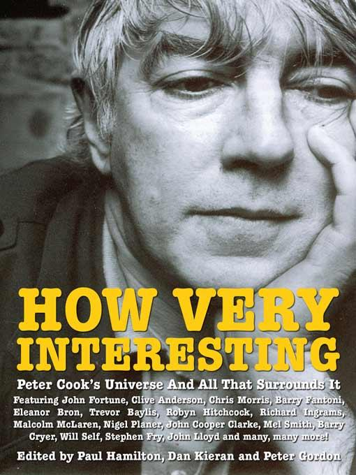 How Very Interesting! - Peter Cook's Universe And All That Surrounds It
