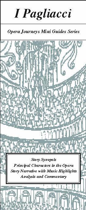 I Pagliacci / Opera Journeys Mini Guide Series EB9785551156574