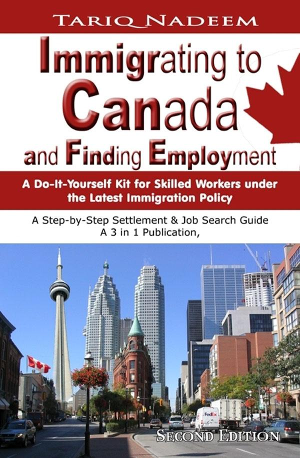 Immigrating to Canada and Finding Employment -2nd Edition EB9785551474982