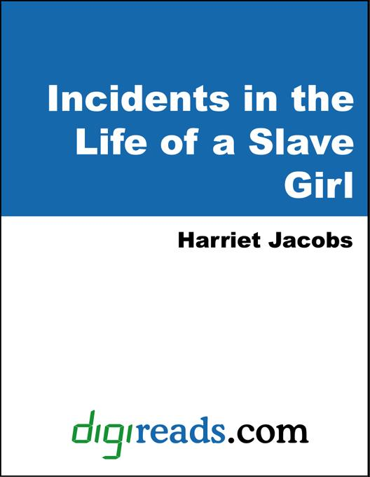 Incidents in the Life of a Slave Girl EB9785551323594