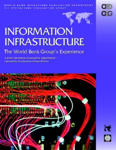 Information Infrastructure: The World Bank Group's Experience EB9785551406082