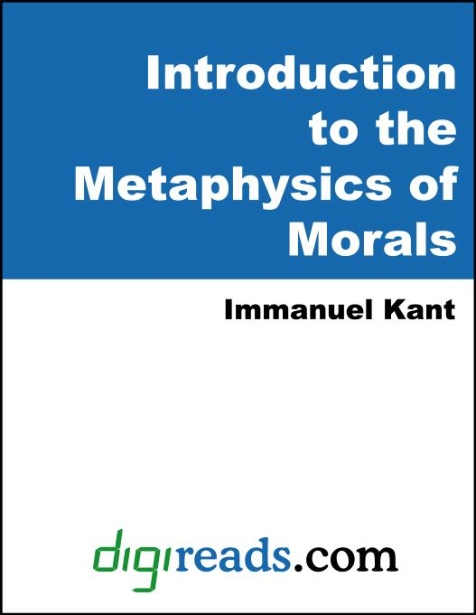 Introduction to the Metaphysics of Morals EB9785551403784