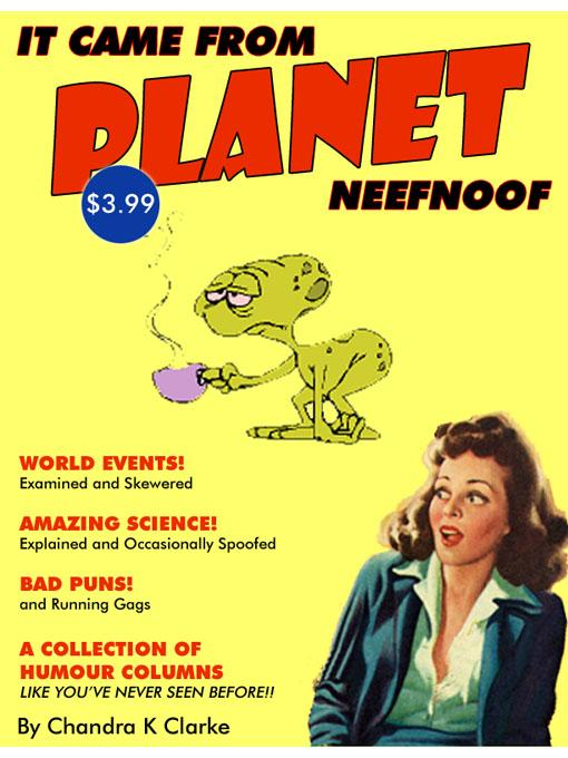 It Came from Planet Neefnoof
