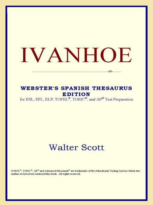 Ivanhoe (Webster's Spanish Thesaurus Edition) EB9785551552512