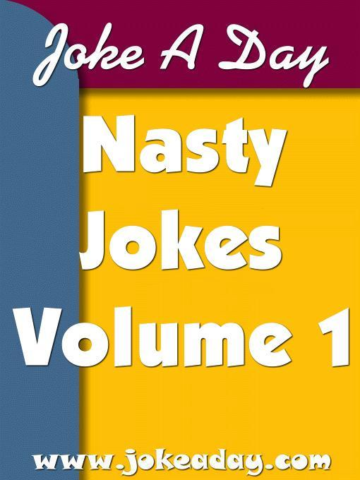 Joke A Day's Nasty Jokes Volume I EB9785551229902