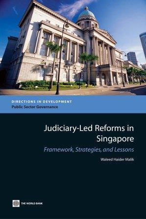 Judiciary-Led Reforms in Singapore: Framework, Strategies, and Lessons EB9785551610410