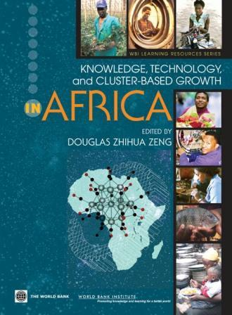 Knowledge, Technology, and Cluster-Based Growth in Africa EB9785551826705