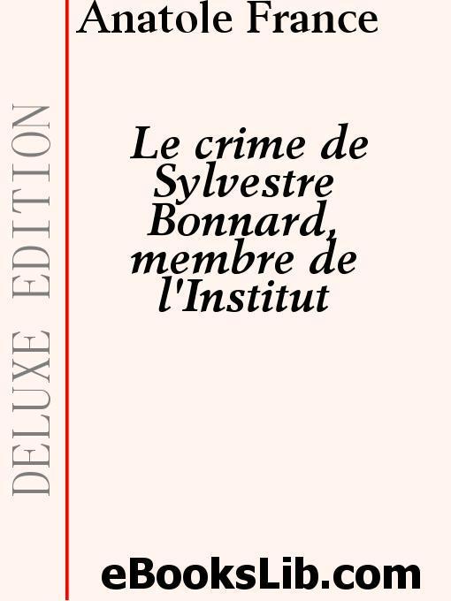 Le Crime de Sylvestre Bonnard, membre de l'Institut