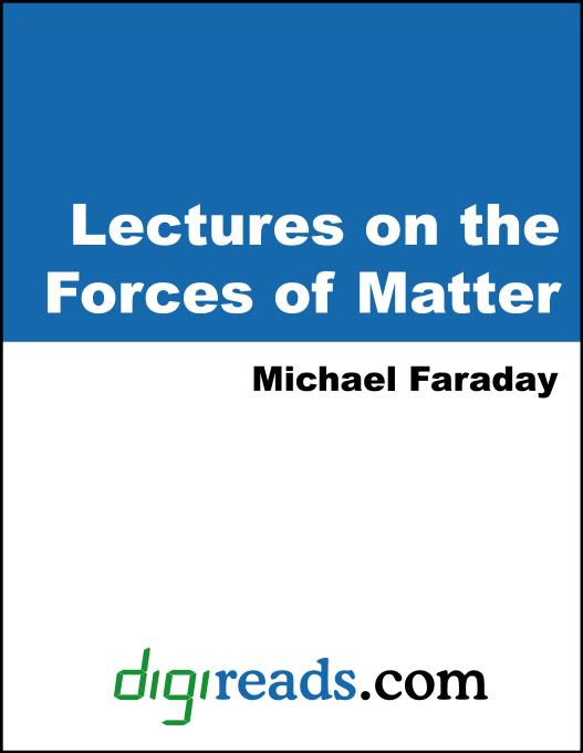 Lectures on the Forces of Matter EB9785551380627